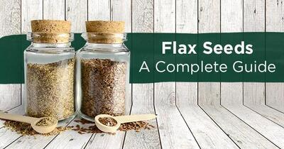 A Complete Guide to Flax Seeds: Recipes, Health Benefits & More