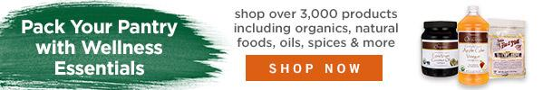 Pack your pantry with wellness essentials—shop over 3,000 products including organics, natural foods, oils, spices & more