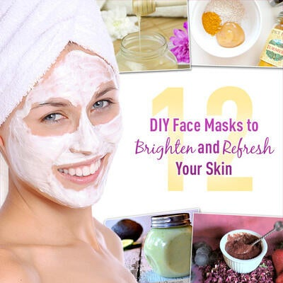 12 DIY Face Masks to Brighten and Refresh Your Skin