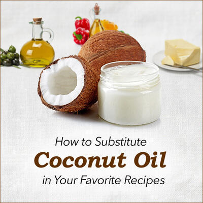 How to Substitute Coconut Oil in Your Favorite Recipes