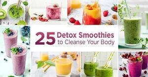 25 Detox Smoothies to Cleanse Your Body