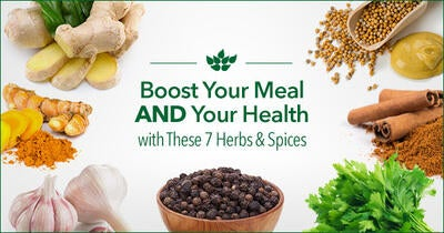 Boost Your Meal AND Your Health with These 7 Herbs & Spices