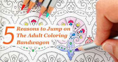 5 Reasons You Should Buy An Adult Coloring Book