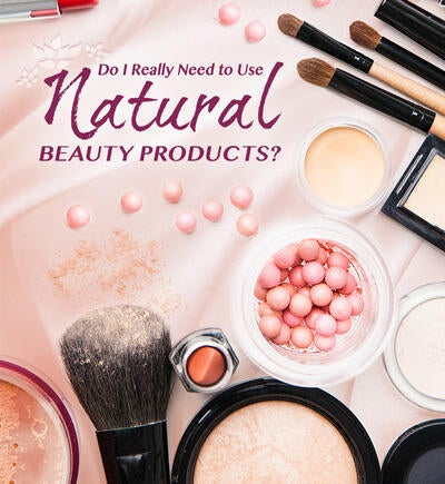 Natural Beauty Products 101
