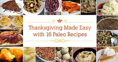 Thanksgiving Made Easy with 16 Paleo Recipes