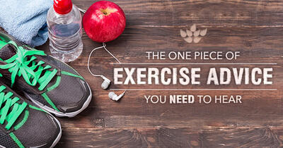 The One Piece of Exercise Advice You Need to Hear