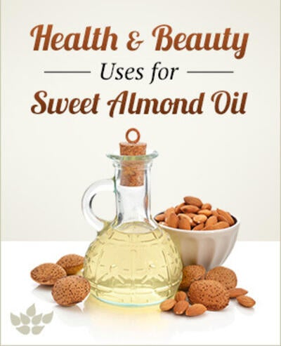 Sweet Almond Oil: My Favorite Health & Beauty Uses