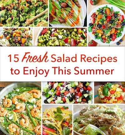 15 Fresh, Healthy Salad Recipes to Enjoy This Summer