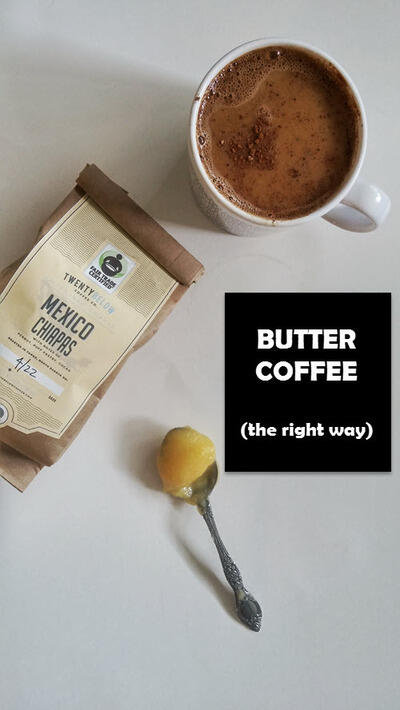 Butter Coffee (The Right Way)