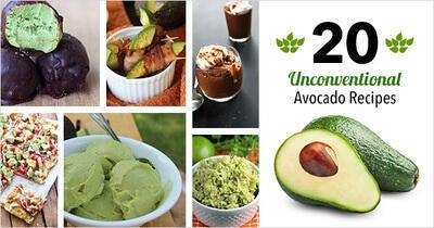 20 Unconventional Avocado Recipes