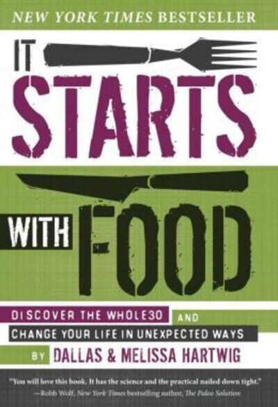 Whole30: It Starts with Food (Book Review)