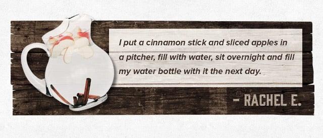 cinnamon infused water