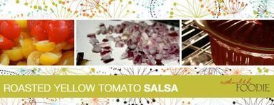 Roasted Yellow Tomato Salsa Recipe