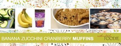 Banana Zucchini Cranberry Muffins - Healthy Recipe Version
